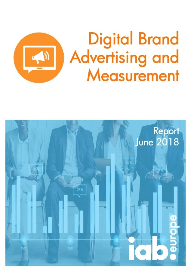 IAB Europe Digital Brand Advertising and Measurement Report June 2018